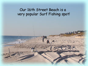 16th Street is a very popular Surf Fishing spot!
